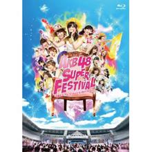 AKB48スーパーフェスティバル 〜日産スタジアム、小(ち)っちぇっ!小(ち)っちゃくないし!!〜