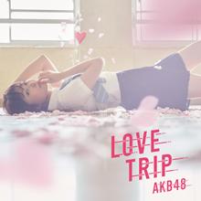 LOVE TRIP / しあわせを分けなさい